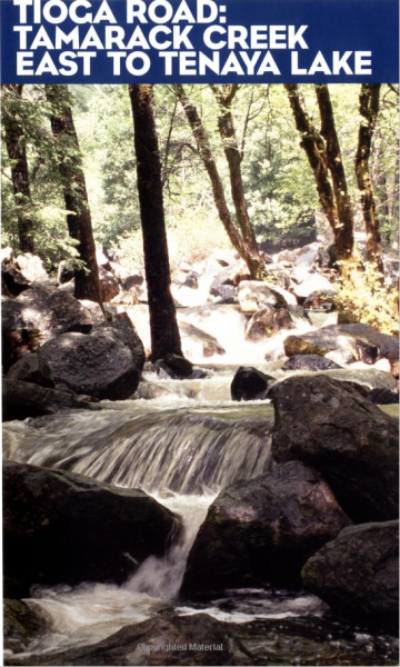 """Tioga Road: Tamarack Creek East To Tenaya Lake"", from ""100 Hikes in Yosemite National Park"", Mountaineers Press"